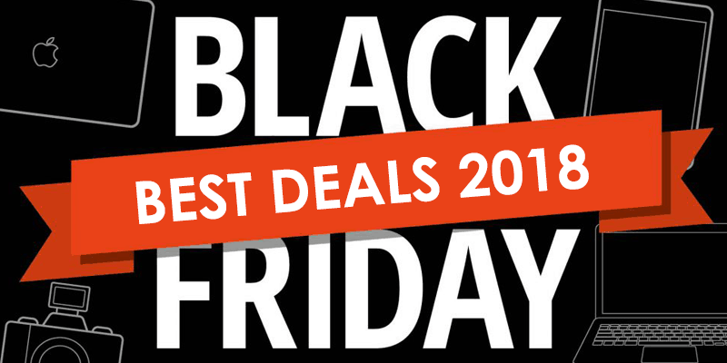 Black Friday Deals 2018: All the latest deals in one place
