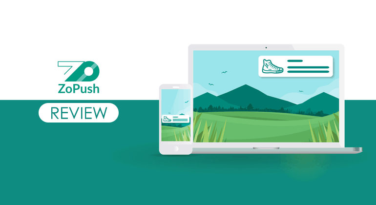 ZoPush Review [2020] - Best Web Push Notification Tool for Web and Mobile 2