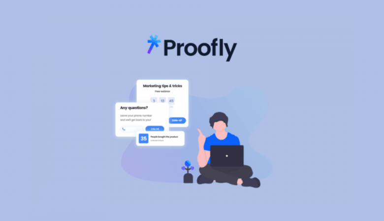 Boost Conversions Adding Social Proof to Any Site with Proofly Lifetime Deal $49 2