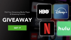 Streaming Service & Device Giveaway