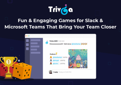 Bring Social & Fun Back to your Workspace Inside Slack and Microsoft Teams with Trivia 12