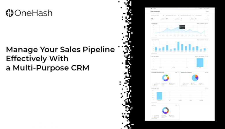 Manage your Sales Pipeline Effectively With OneHash a Multi-Purpose CRM 5